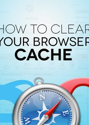 Featured Image For You Need To Clear Your Cache!  But What Does That Mean?